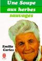 Couverture du livre Une soupe aux herbes sauvages