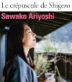 Couverture du livre Le crépuscule de Shigezo