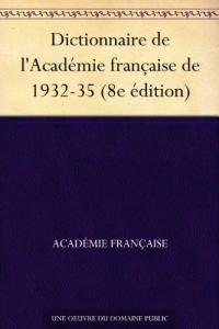 Dictionnaire de l'Académie française 8ème édition